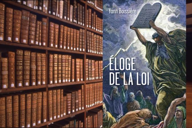 A LIRE : ELOGE DE LA LOI